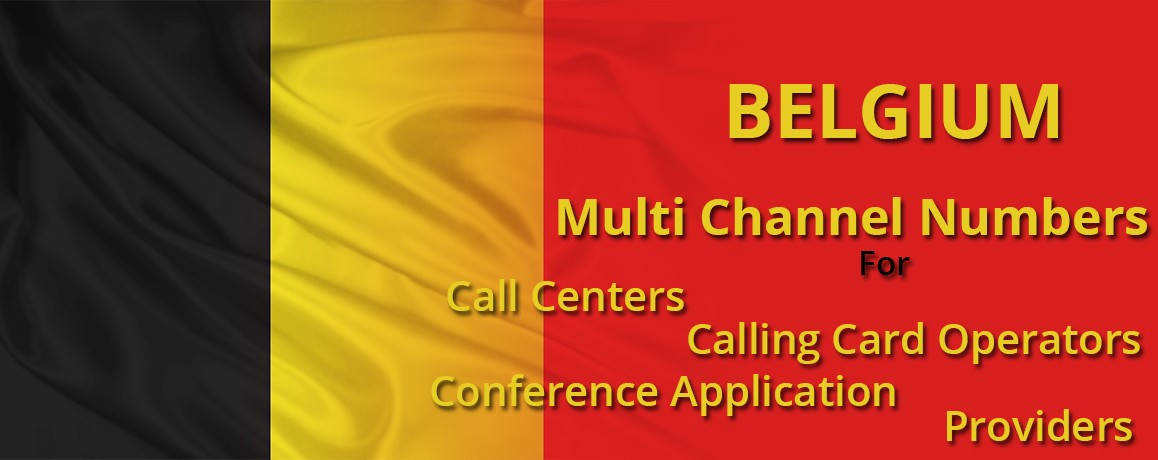 Belgium Numbers with unlimited channels for Calling Cards &  Call Centers